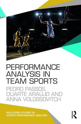 Performance Analysis in Team Sports - Routledge Studies in Sports Performance Analysis (Paperback)