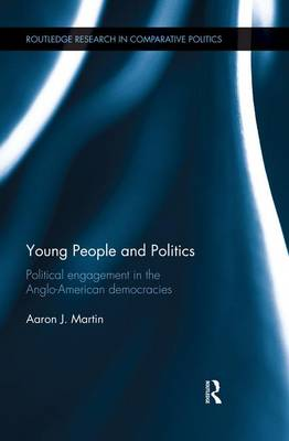 Young People and Politics: Political Engagement in the Anglo-American Democracies (Paperback)