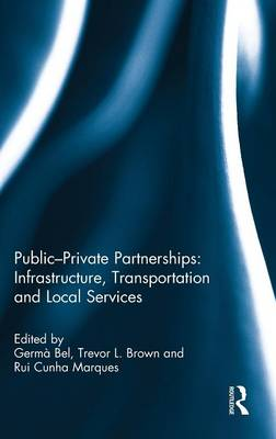 Public-Private Partnerships: Infrastructure, Transportation and Local Services (Hardback)