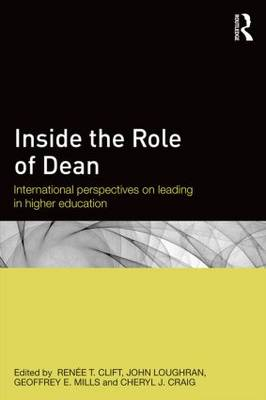 Inside the Role of Dean: International perspectives on leading in higher education (Paperback)