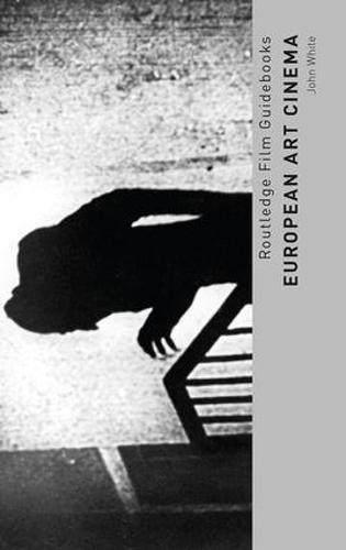 European Art Cinema - Routledge Film Guidebooks (Paperback)