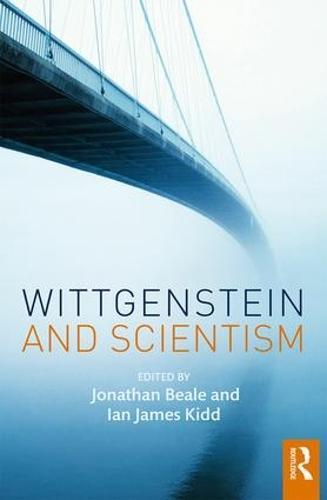 Wittgenstein and Scientism (Hardback)