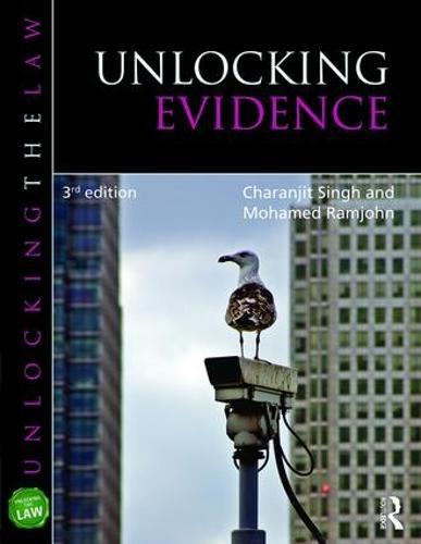 Unlocking Evidence - Unlocking the Law (Paperback)