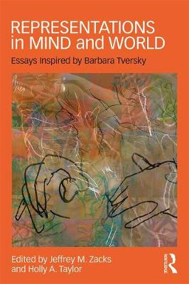 Representations in Mind and World: Essays Inspired by Barbara Tversky (Paperback)
