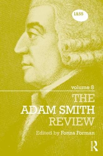 The Adam Smith Review Volume 8 - The Adam Smith Review (Hardback)