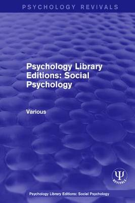 Psychology Library Editions: Social Psychology - Psychology Library Editions: Social Psychology (Hardback)