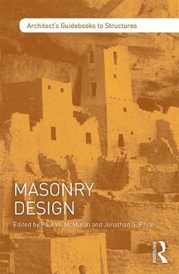 Masonry Design - Architect's Guidebooks to Structures (Paperback)