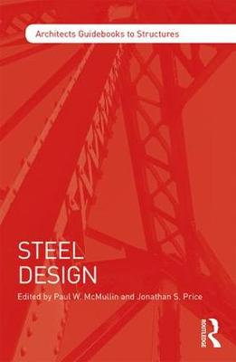 Steel Design - Architect's Guidebooks to Structures (Paperback)