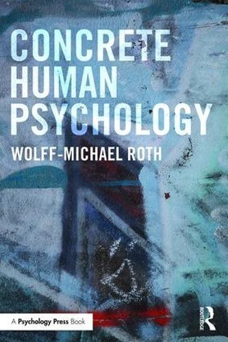 Concrete Human Psychology (Paperback)