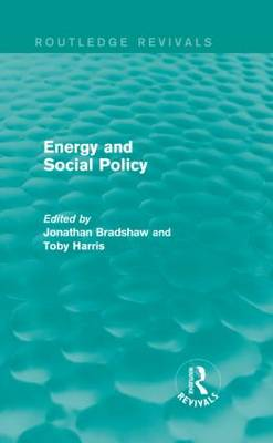 Energy and Social Policy - Routledge Revivals (Hardback)