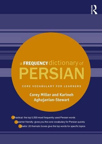 A Frequency Dictionary of Persian: Core vocabulary for learners - Routledge Frequency Dictionaries (Paperback)