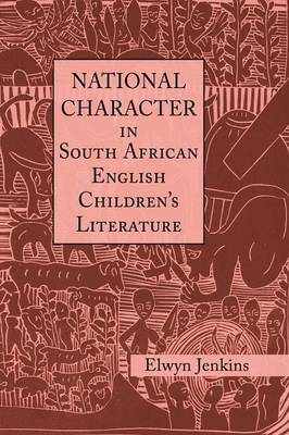 National Character in South African English Children's Literature (Paperback)