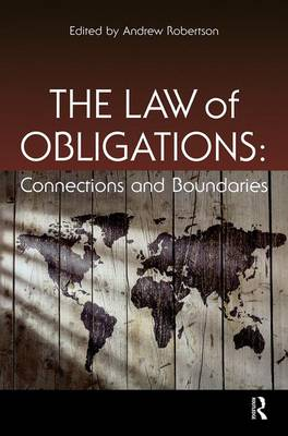The Law of Obligations: Connections and Boundaries (Hardback)