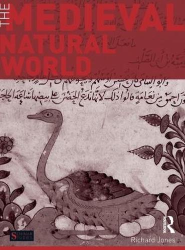 The Medieval Natural World - Seminar Studies (Hardback)