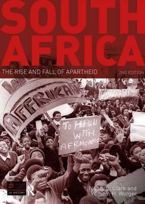 South Africa: The Rise and Fall of Apartheid - Seminar Studies (Hardback)
