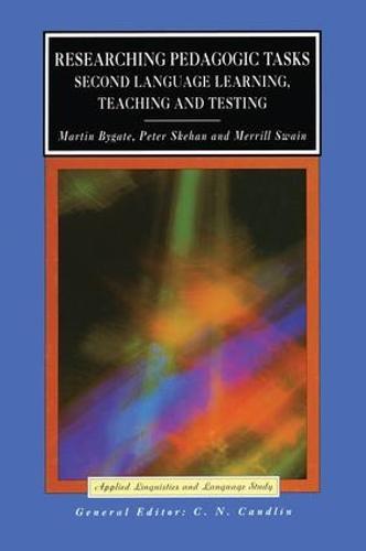 Researching Pedagogic Tasks: Second Language Learning, Teaching, and Testing - Applied Linguistics and Language Study (Hardback)