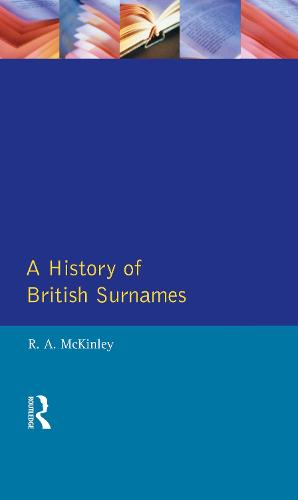 A History of British Surnames - Approaches to Local History (Hardback)