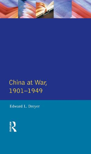 China at War 1901-1949 - Modern Wars In Perspective (Hardback)