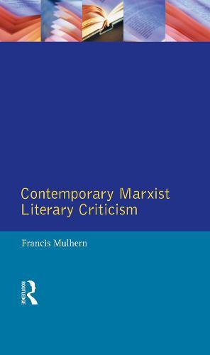 Contemporary Marxist Literary Criticism - Longman Critical Readers (Hardback)