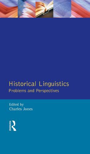 Historical Linguistics: Problems and Perspectives - Longman Linguistics Library (Hardback)