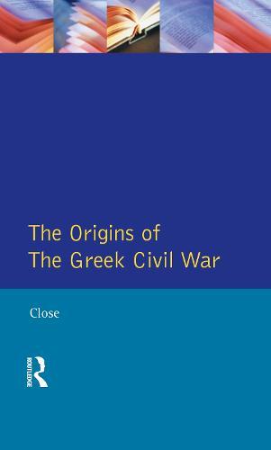 Greek Civil War, The - Origins Of Modern Wars (Hardback)