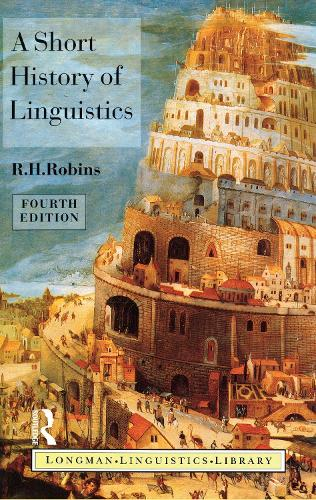 A Short History of Linguistics - Longman Linguistics Library (Hardback)
