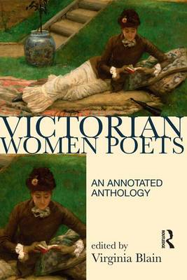 Victorian Women Poets: An Annotated Anthology - Longman Annotated Texts (Hardback)