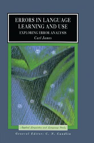 Errors in Language Learning and Use: Exploring Error Analysis - Applied Linguistics and Language Study (Hardback)