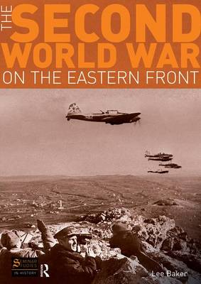 The Second World War on the Eastern Front - Seminar Studies (Hardback)