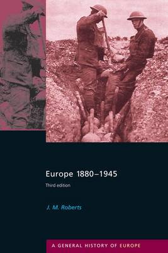 Europe 1880-1945 - General History of Europe (Hardback)