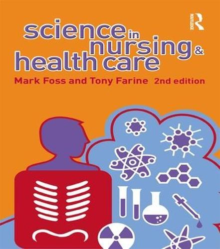 Science in Nursing and Health Care (Hardback)