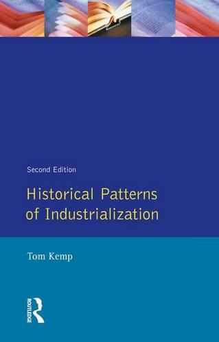 Historical Patterns of Industrialization (Hardback)