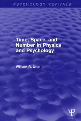 Time, Space, and Number in Physics and Psychology (Paperback)