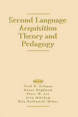 Second Language Acquisition Theory and Pedagogy (Paperback)