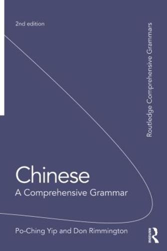 Chinese: A Comprehensive Grammar - Routledge Comprehensive Grammars (Paperback)