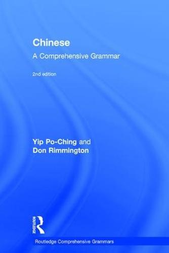 Chinese: A Comprehensive Grammar - Routledge Comprehensive Grammars (Hardback)