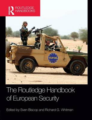 The Routledge Handbook of European Security (Paperback)