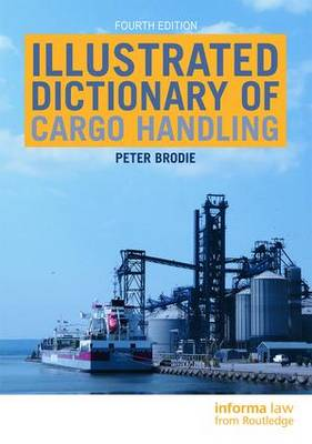Illustrated Dictionary of Cargo Handling (Hardback)