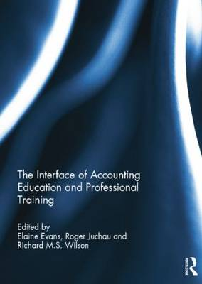 The Interface of Accounting Education and Professional Training (Paperback)