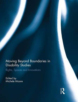 Cover Moving Beyond Boundaries in Disability Studies: Rights, Spaces and Innovations