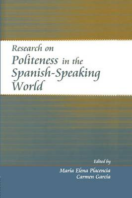 Research on Politeness in the Spanish-Speaking World (Paperback)
