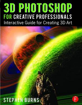 3D Photoshop for Creative Professionals: Interactive Guide for Creating 3D Art (Paperback)