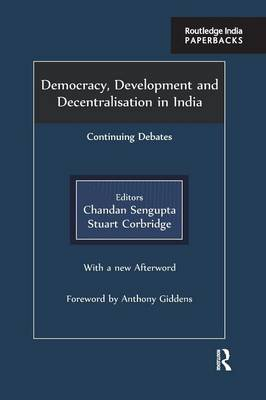 Democracy, Development and Decentralisation in India: Continuing Debates (Paperback)