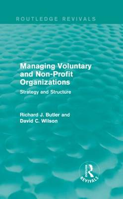 Managing Voluntary and Non-Profit Organizations: Strategy and Structure - Routledge Revivals (Hardback)