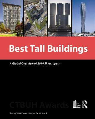 Best Tall Buildings: A Global Overview of 2014 Skyscrapers (Hardback)