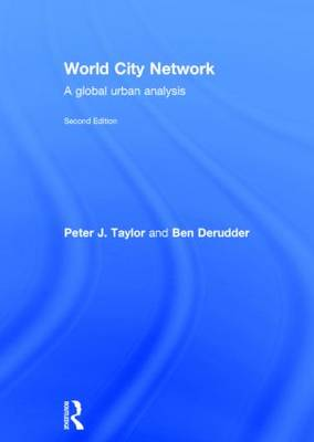 World City Network: A global urban analysis (Hardback)
