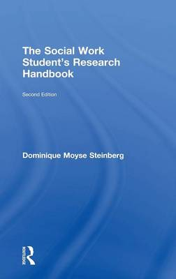 The Social Work Student's Research Handbook (Hardback)