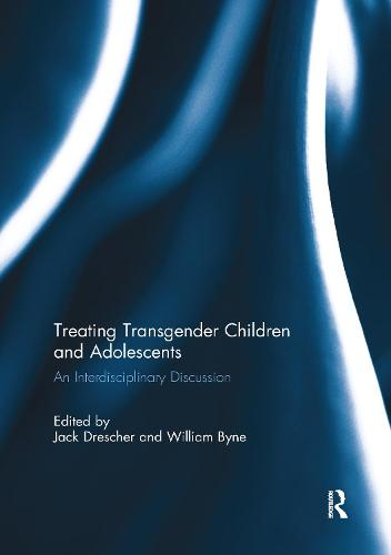 Treating Transgender Children and Adolescents: An Interdisciplinary Discussion (Paperback)