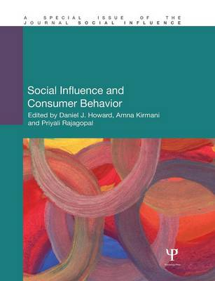 Social Influence and Consumer Behavior - Special Issues of Social Influence (Paperback)
