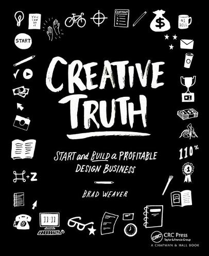 Creative Truth: Start & Build a Profitable Design Business (Paperback)